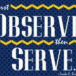 First Observe, then Serve!