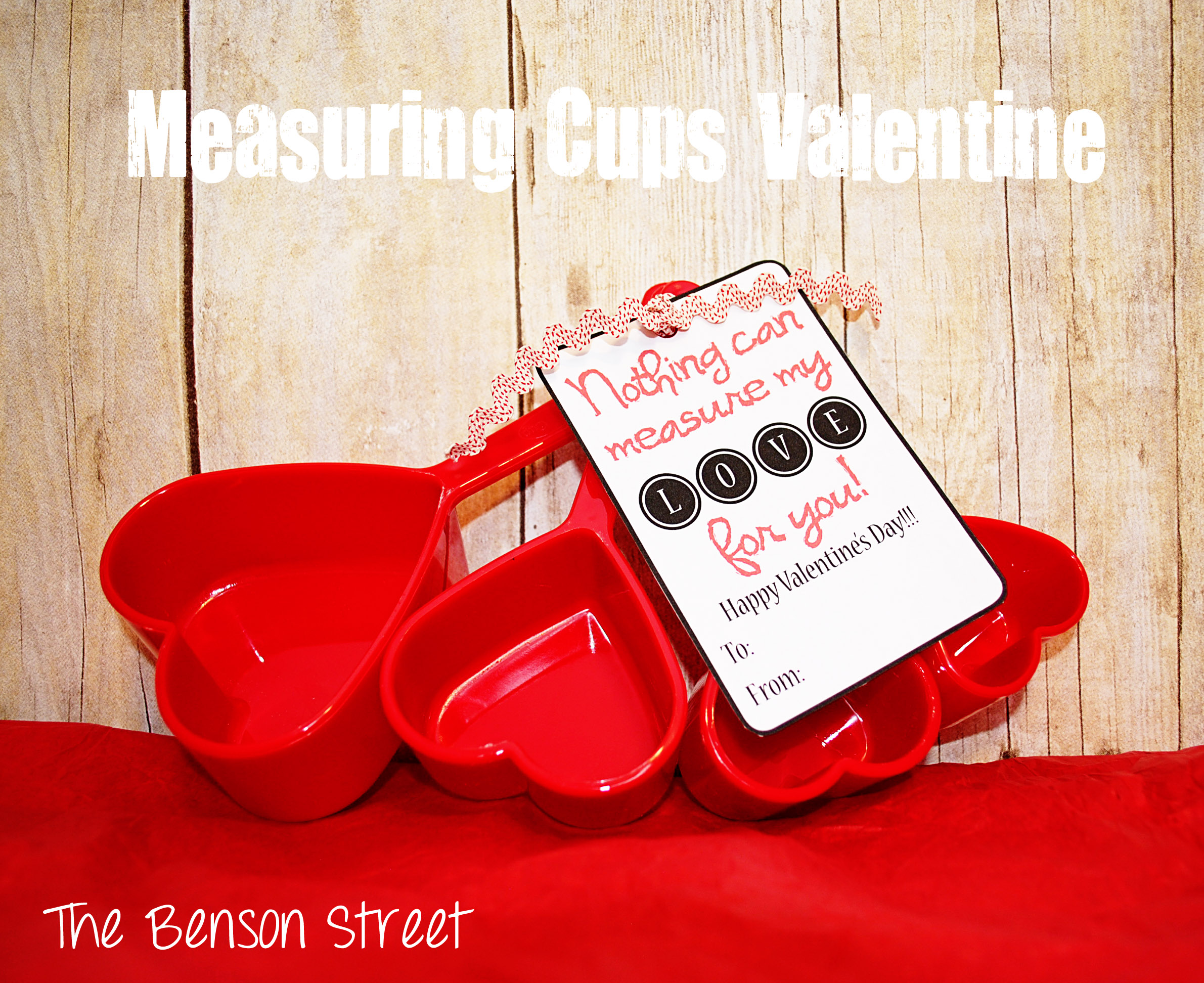 Measuring Cups Valentine at The Benson Street