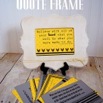 Inspiring Quote Frame with Printables {Idaho Bloggers' Guild at Cut it Out}
