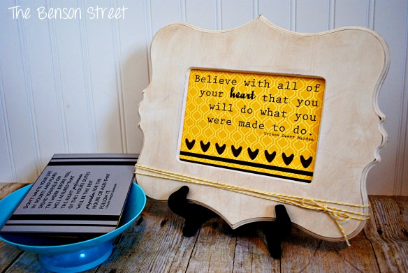 Inspiring Quote Frame at www.thebensonstreet.com