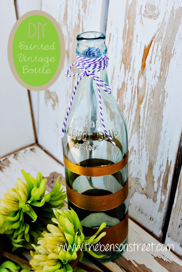 DIY Painted Vintage Bottle at www.thebensonstreet.com #DIY #vintage #bottle