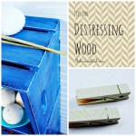Wood Distressing Tips