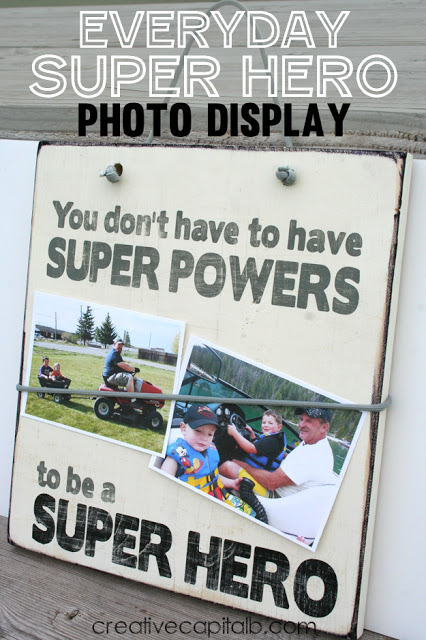 Everyday Super Hero Photo Display..