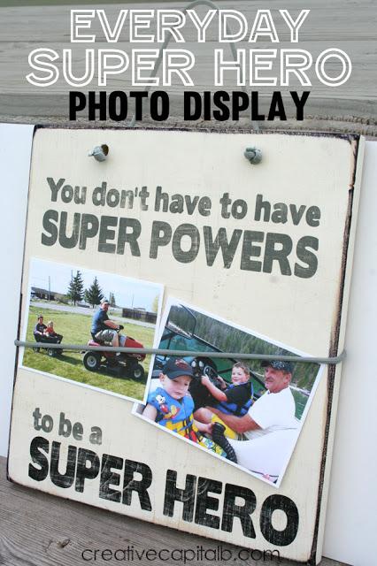 Everyday Super Hero Photo Display..