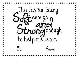 Soft and Strong Teacher Printable at thebensonstreet.com