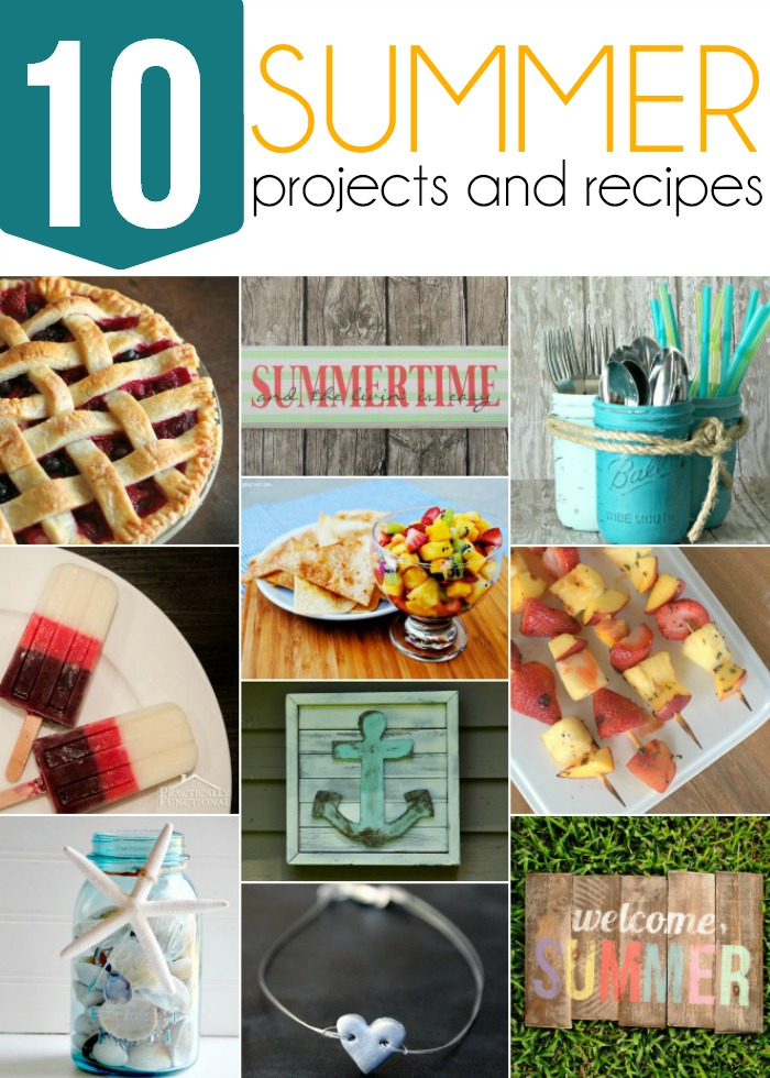 10 Summer Projects and Recipes