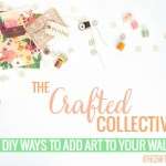 The Crafted Collective: DIY Wall Art