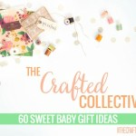 The Crafted Collective: 60 Baby Gifts