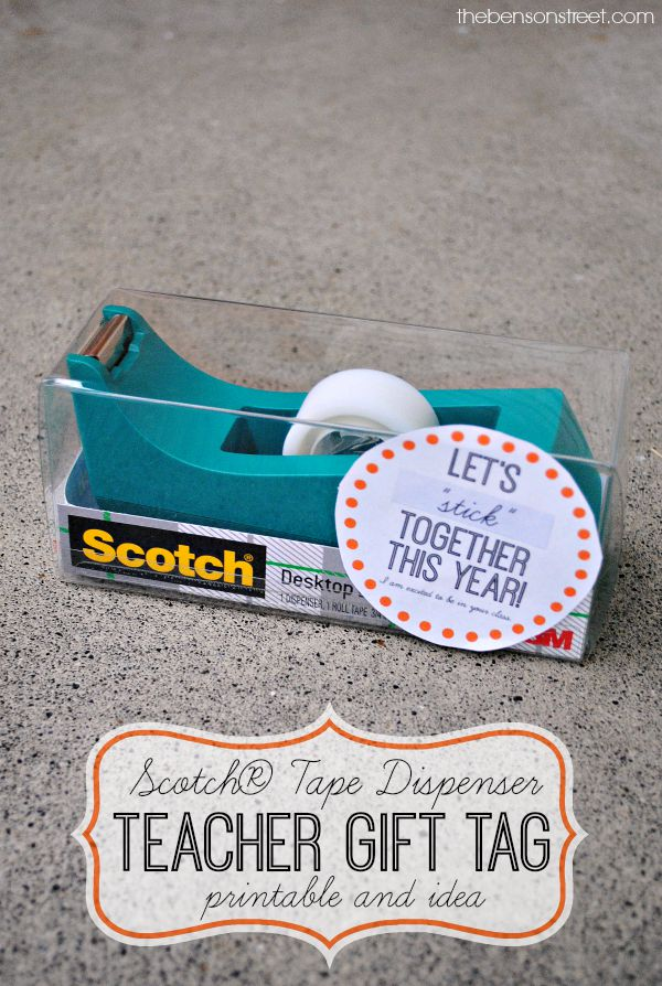 Scotch® Tape Dispenser Teacher Gift Tag Printable and idea at thebensonstreet.com