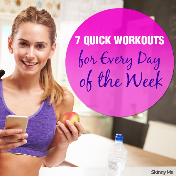 7-Quick-Workouts-for-Every-Day-of-the-Week