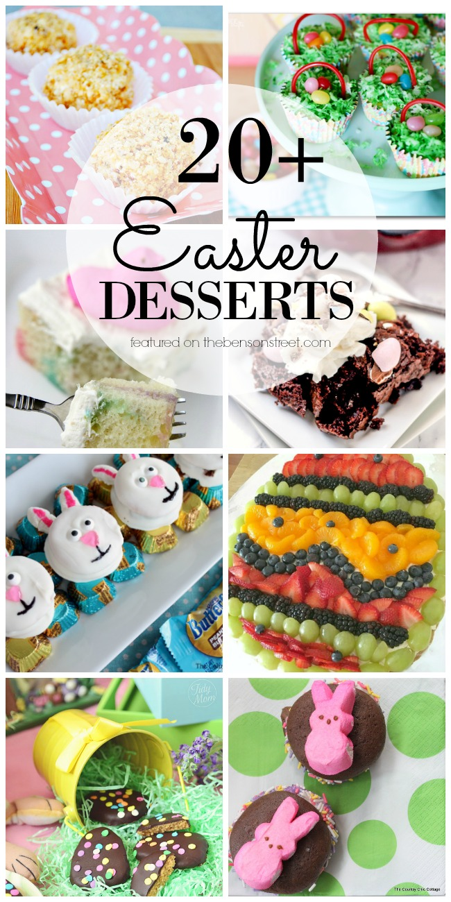 Find the perfect ending to your Easter Dinner with one of these 20+ easy and springy Easter Desserts featured on thebensonstreet.com