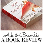 Ash and Bramble: Book Review