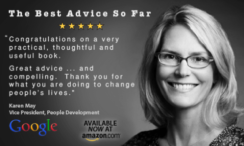 Karen May VP of Google endorses The Best Advice So Far