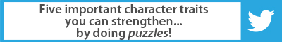 The Best Advice So Far: five important character traits you can strengthen…by doing puzzles!