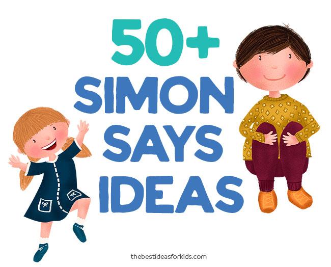 Simon Says Ideas