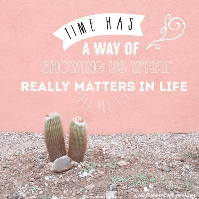 What Really Matters In Life Quotes Pleasing Life Quotes  The Best Love Quotes