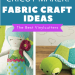15 Fabric Cutting Projects You Can Make With The Cricut Maker