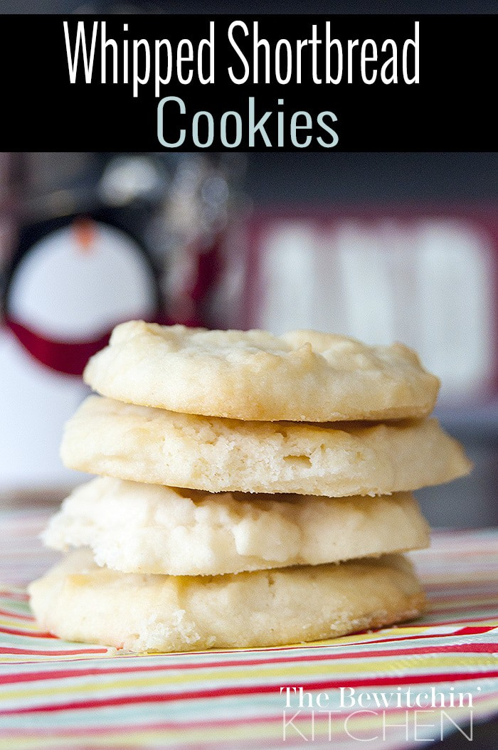 Whipped Shortbread Cookies Recipe The Bewitchin Kitchen