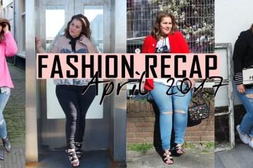fashion recap: april 2017