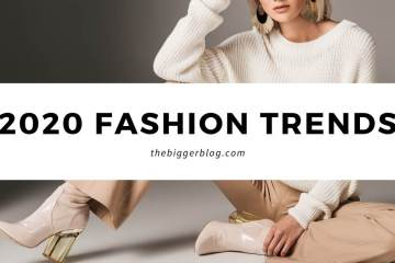 fashion trends 2020, mode trend 2020, thebiggerblog, fashion blog, mode blog, trends