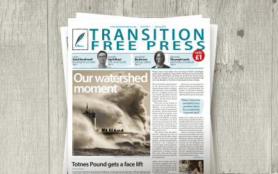 Transition Free Press 5 (Spring 2014) – Our watershed moment