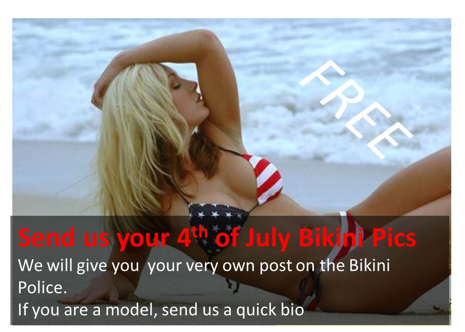 Send Us your 4th of July Bikini Pics