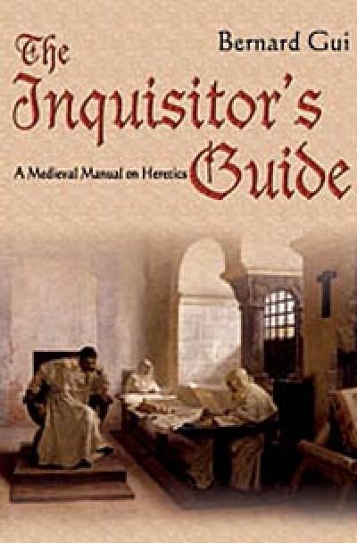 heresy Inquisitor's guide Bernard Gui