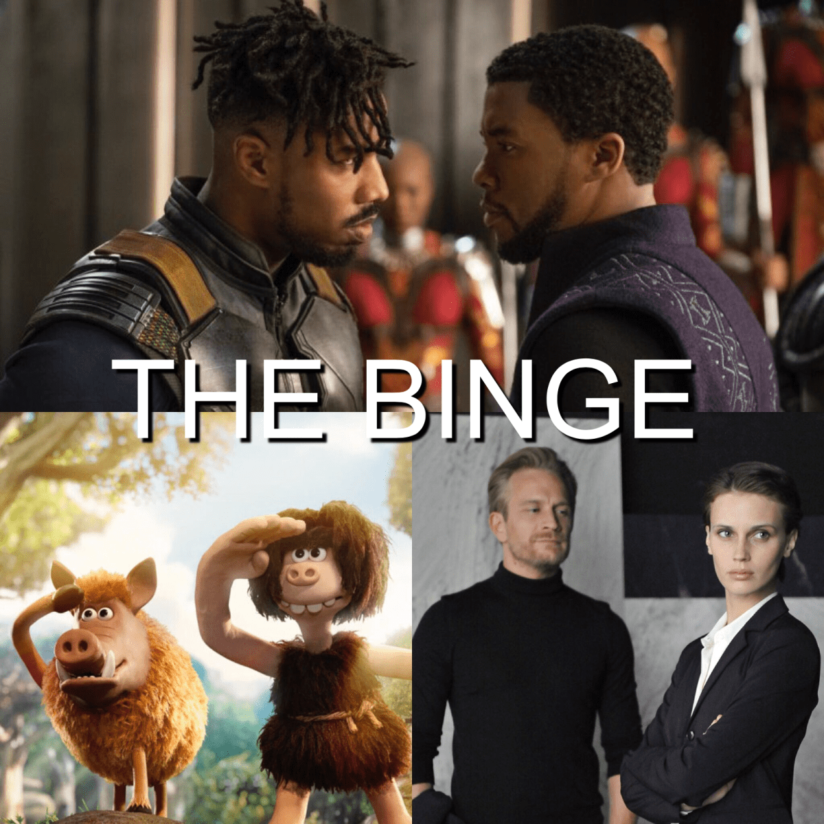 The Binge Movie Podcast: Black Panther | Early Man | Double Lover | I, Tonya (Guest: Joshua Grannell)