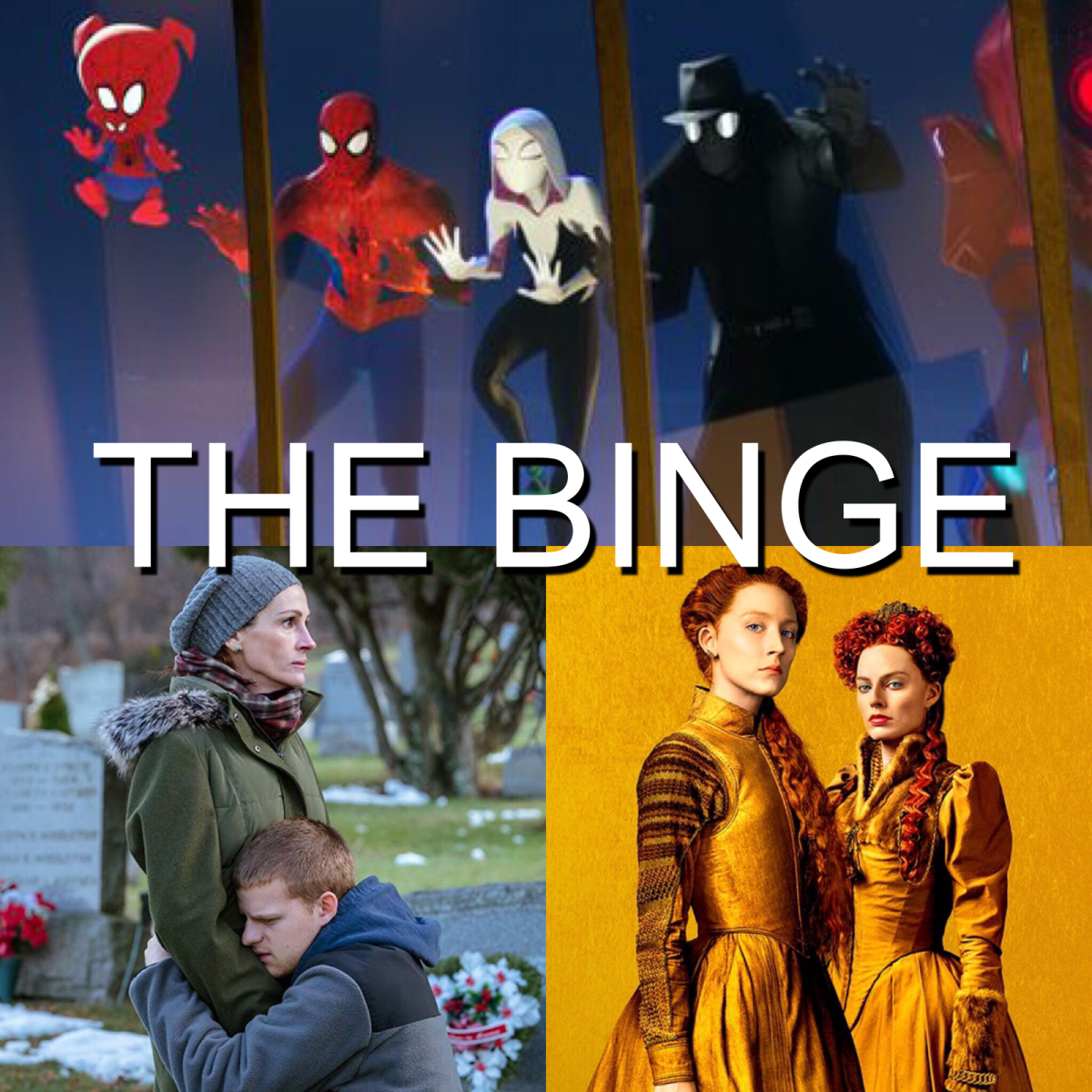 The Binge Movie Podcast: Ben Is Back | Mary Queen of Scots | Spider-Man: Into the Spider-Verse