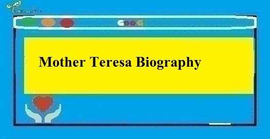Mother Teresa Biography In Hindi Me Janakari - Thebiohindi