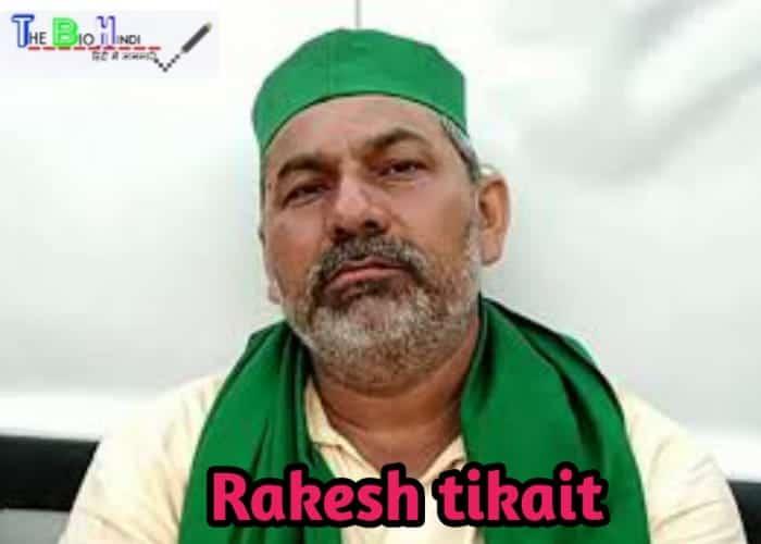 Rakesh Tikait Biography