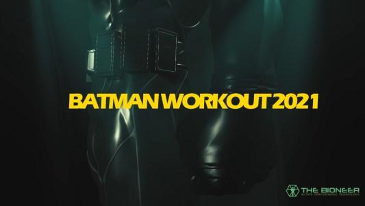 Batman Workout 2021