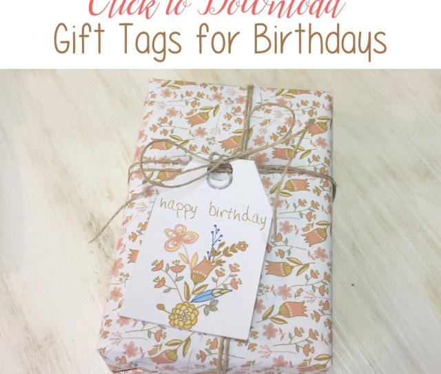 Download Your Large Free Printable Birthday Gift Tags From The Birch Cottage