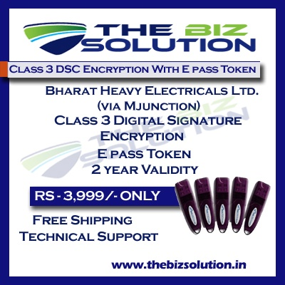 Bharat Heavy Electrical Ltd via BHEL Class 3 digital Signature Tender