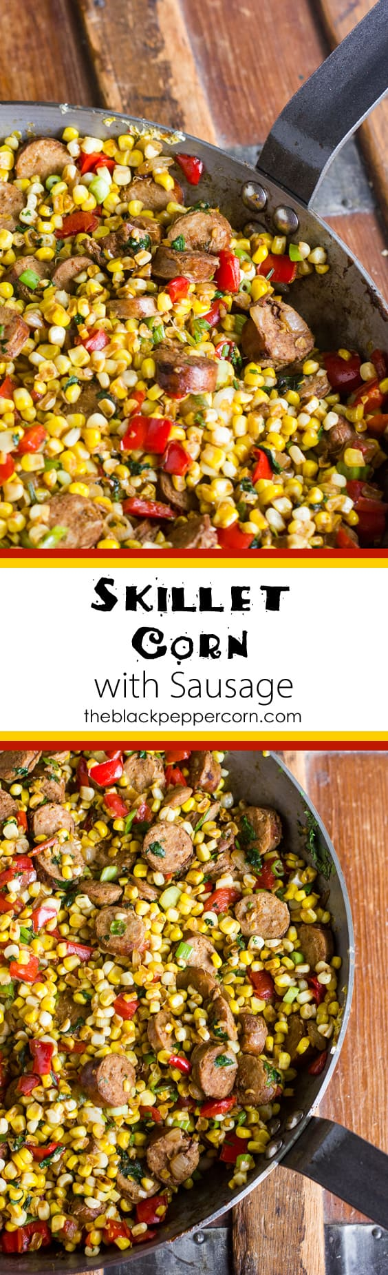 Fried corn cut off the cob and sausage make a delicious side dish. How to make instructions using a carbon steel or cast iron skillet
