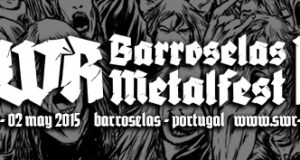 SWR Barroselas Metalfest confirm first bands for 2015