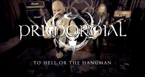 "Primordial releases new video ""To Hell Or The Hangman"""