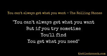 citazione-you-cant-always-get-what-you-want-the-rolling-stones-quotes
