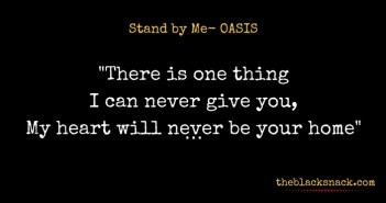 citazione-stand-by-me-oasis-quotes
