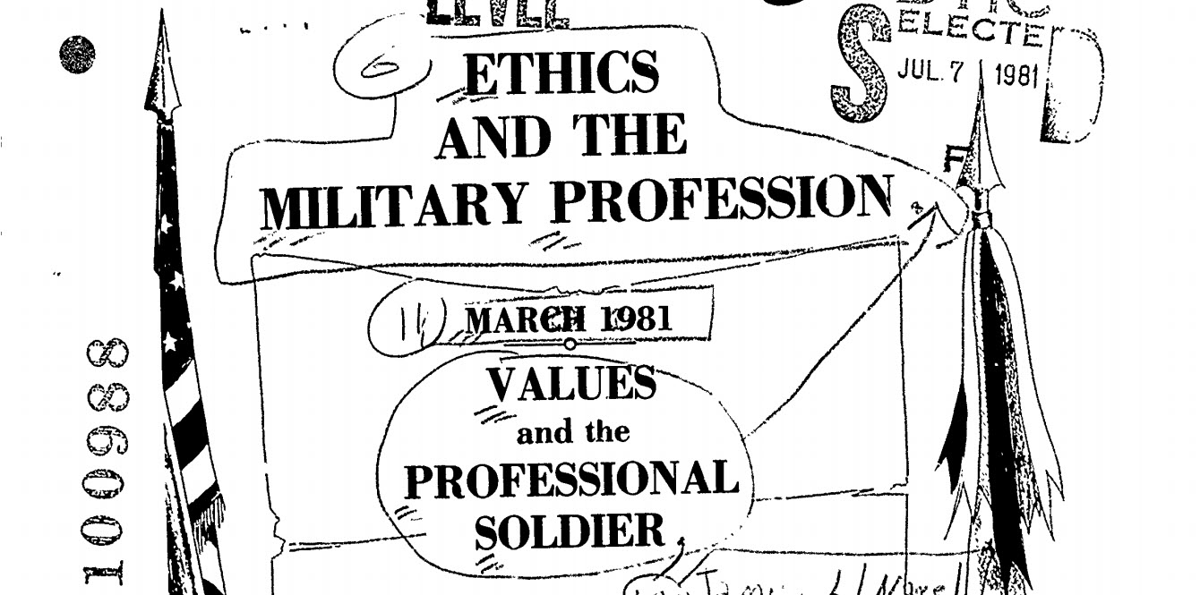 Ethics and the Military Profession. Values and the