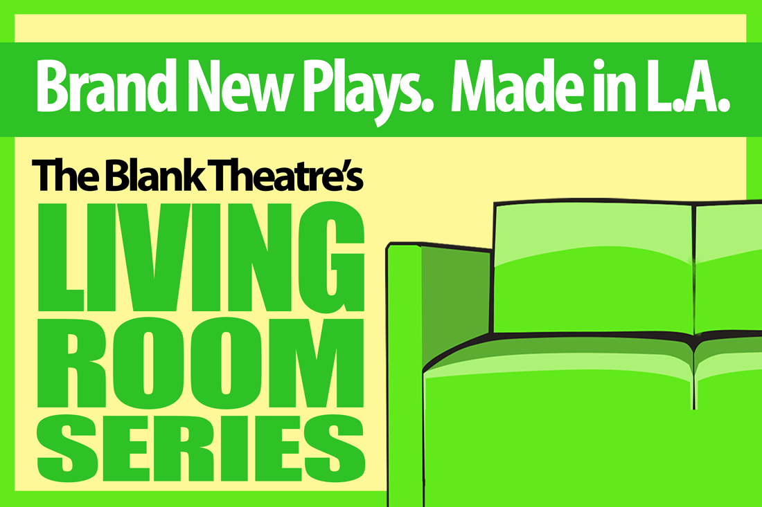 Blank Theatre Living Room Series