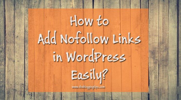 How to Add Nofollow Attribute to Links in WordPress Easily