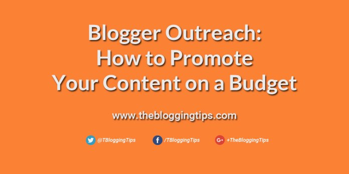 Blogger-Outreach-How-to-Promote-Your-Content-on-a-Budget