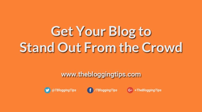 Get-Your-Blog-to-Stand-Out-From-the-Crowd