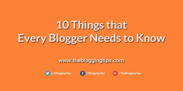 10-Things-that-Every-Blogger-Needs-to-Know