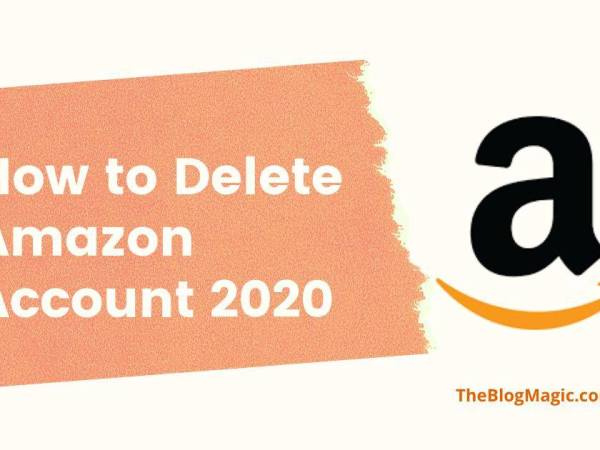 Ho to delete amazon account 2020