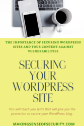 Making sense of security securing your Wordpress site