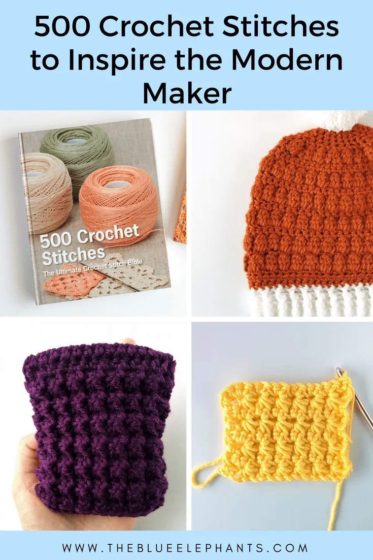 500 Crochet Stitches to Inspire the Modern Maker  