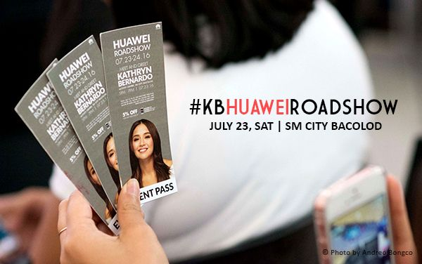 Latest Huawei Smartphones Featured At Kathryn Bernardo Huawei Roadshow