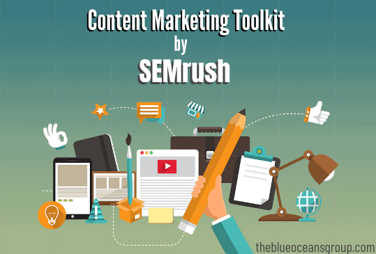 Content Marketing Toolkit by SEMrush